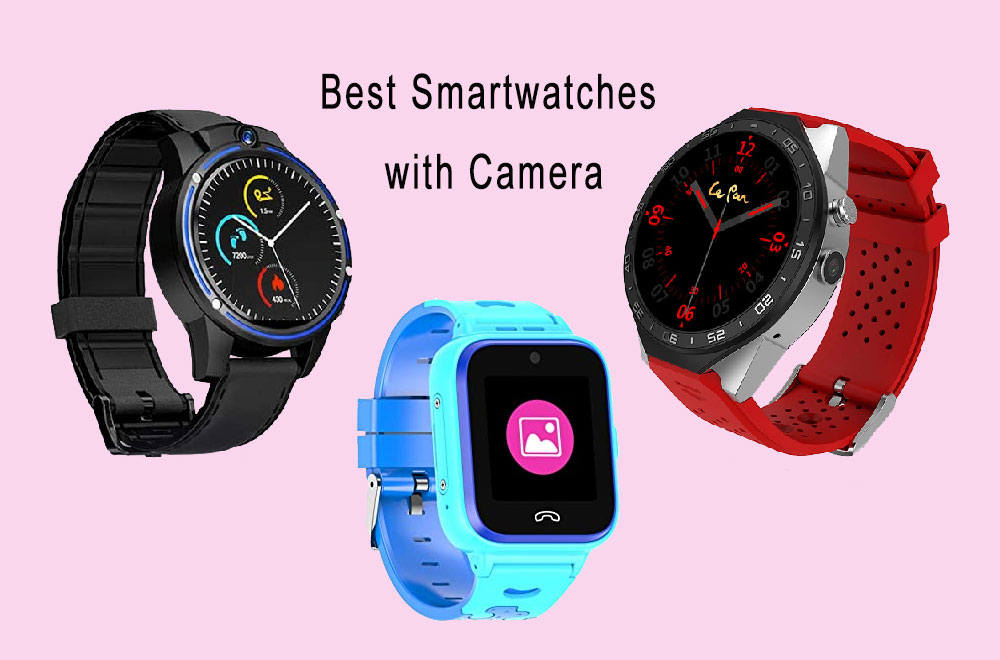 Best Smartwatches with Camera for Video Calling