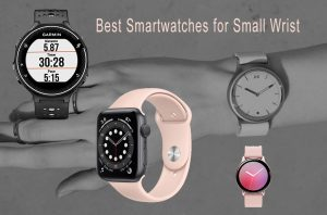 Best Smartwatch for small wrist